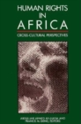Image for Human rights in Africa  : cross-cultural perspectives