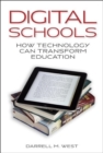 Image for Digital Schools : How Technology Can Transform Education