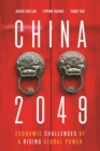 Image for China 2049 : Economic Challenges of a Rising Global Power