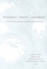 Image for Efficiency, Equity, and Legitimacy : The Multilateral Trading System at the Millennium