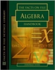 Image for The Facts on File Algebra Handbook