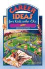 Image for Career Ideas for Kids Who Like Art