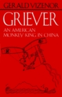 Image for Griever : An American Monkey King in China