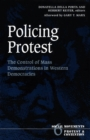 Image for Policing Protest : The Control of Mass Demonstrations in Western Democracies