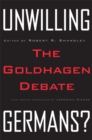 Image for Unwilling Germans?  : the Goldhagen debate