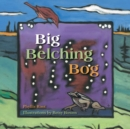 Image for Big belching bog