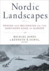 Image for Nordic Landscapes : Region and Belonging on the Northern Edge of Europe