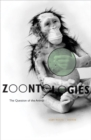 Image for Zoontologies : The Question Of The Animal