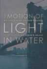 Image for The Motion Of Light In Water : Sex And Science Fiction Writing In The East Village