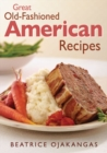 Image for Great old-fashioned American recipes