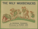 Image for The Wily Woodchucks