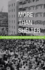 Image for More than shelter  : activism and community in San Francisco public housing