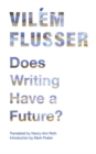 Image for Does writing have a future?