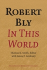 Image for Robert Bly in This World