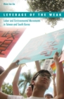 Image for Leverage of the weak  : labor and environmental movements in Taiwan and South Korea