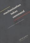 Image for Mechanization takes command  : a contribution to anonymous history