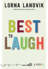 Image for Best to laugh  : a novel