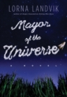 Image for Mayor of the universe  : a novel