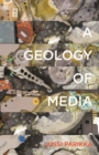 Image for A geology of media
