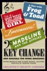Image for Key change  : new musicals for young audiences