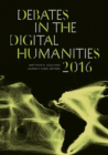 Image for Debates in the digital humanities 2016