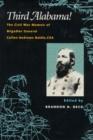 Image for Third Alabama! : The Civil War Memoir of Brigadier General Cullen Andrews Battle, CSA