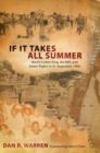Image for If it Takes All Summer : Martin Luther King, the KKK, and States' Rights in St. Augustine, 1964