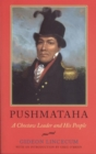 Image for Pushmataha : A Choctaw Leader and His People