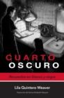 Image for Cuarto oscuro: Recuerdos en blanco y negro