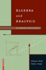 Image for Algebra and Analysis for Engineers and Scientists