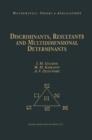 Image for Discriminants, Resultants, and Multidimensional Determinants