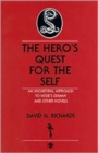 Image for The Hero's Quest for the Self : An Archetypal Approach to Hesse's Demian and Other Novels