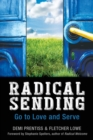 Image for Radical Sending : Go to Love and Serve