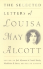 Image for The Selected Letters of Louisa May Alcott