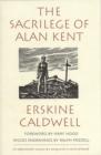 Image for Sacriledge of Alan Kent
