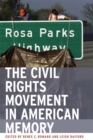 Image for The Civil Rights Movement in American Memory