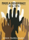 Image for Race and democracy  : the civil rights struggle in Louisiana, 1915-1972