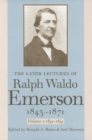 Image for The Later Lectures of Ralph Waldo Emerson, 1843-1871 v. 1; 1843-1854