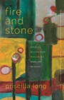 Image for Fire and Stone : Where Do We Come From? What Are We? Where Are We Going?