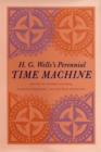 "Image for H.G. Wells's perennial Time machine  : selected essays from the Centenary Conference ""The Time Machine: Past, Present, and Future"", Imperial College, London, July 26-29th, 1995"
