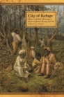 Image for City of Refuge : Slavery and Petit Marronage in the Great Dismal Swamp, 1763-1856