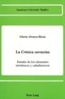 Image for La Cronica Sarracina : Estudio de los Elementos Novelescos y Caballerescos