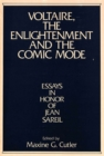 Image for Voltaire, the Enlightenment and the Comic Mode : Essays in Honor of Jean Sareil