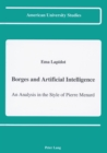 Image for Borges and Artificial Intelligence : An Analysis in the Style of Pierre Menard