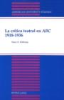 Image for La Critica Teatral en ABC 1918-1936