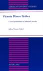 Image for Vicente Blasco Ibanez : Color Symbolism in Selected Novels