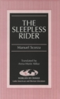 Image for The Sleepless Rider : Translated by Anna-Marie Aldaz