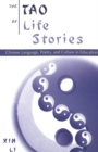 Image for The Tao of Life Stories : Chinese Language, Poetry and Culture in Education