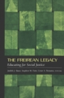 Image for The Freirean Legacy : Educating for Social Justice