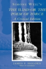 Image for Simone Weil's the Iliad or the Poem of Force : A Critical Edition